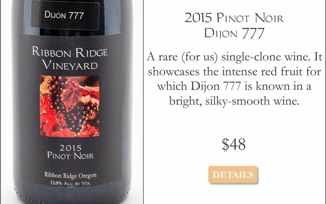 2015 Pinot Noir Dijon 777