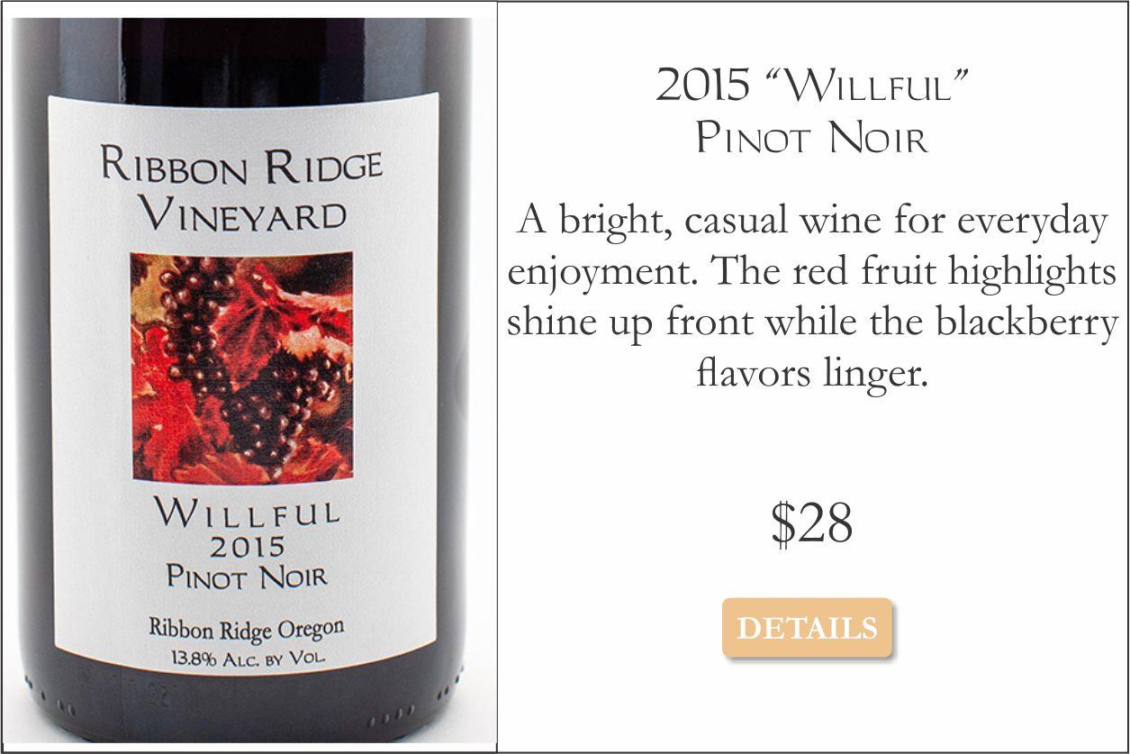 2015 Willful Pinot Noir